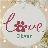 1-Sided Love Has 4 Paws Personalized Dog Photo Ornament-Large - 19485-1L