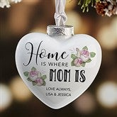 Home Is Where Mom Is Personalized Deluxe Heart Ornament - 19553