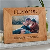 I Love Us Engraved Wood Picture Frame - 4 x 6 - 20286