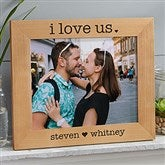 I Love Us Engraved Wood Picture Frame- 8 x 10 - 20286-L