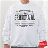 My Favorite People Call Me... Personalized Adult Crewneck Sweatshirt - 21396-S