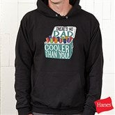 There's No One Cooler Than You! Personalized Adult Hooded Sweatshirt - 21398-BS
