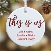 1-Sided This Is Us Personalized Ornament- Small - 21707-1S