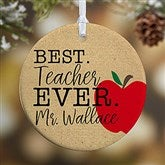 1-Sided Best.Teacher.Ever Personalized Ornament- Small - 21710-1S