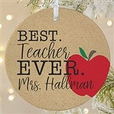 1-Sided Best.Teacher.Ever Personalized Ornament- Large - 21710-1L