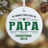 1-Sided My Favorite People Call Me... Personalized Ornament- Small - 21711-1S