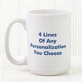 You Name It Personalized Coffee Mug 15oz.- White - 2514-L