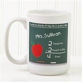 Chalkboard Teacher Personalized Coffee Mug- 15 oz.- White - 4040-L