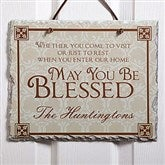 May You Be Blessed Personalized Slate Plaque - 4592