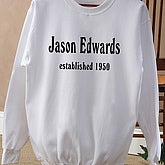 Established Birthday Adult Sweatshirt - 4611-AS