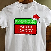Who Needs Santa - Youth T-Shirt - 4660-YT