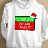 Who Needs Santa Toddler Hooded Sweatshirt - 4660-THS