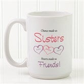 My Sister, My Friend Personalized Coffee Mug 15 oz.- White - 5513-L