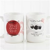 What Friends Are For Personalized Coffee Mug 15oz.- White - 6241-L