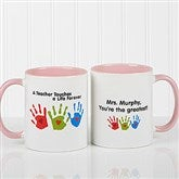 Touches A Life Personalized Teacher Coffee Mug- 11 oz.- Pink - 8027-P