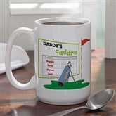 His Favorite Caddies Coffee Mug- 15 oz. - 8396-L