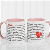 Reasons To Love You Personalized Mug 11 oz.- Pink - 8863-P