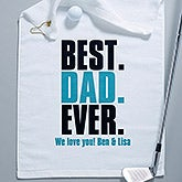 Personalized Golf Towel - Best. Dad. Ever. - 16867