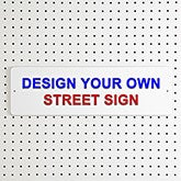 Design Your Own Personalized 20 x 6 Street Sign - 16913