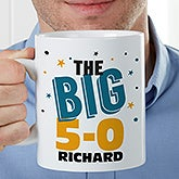 Personalized Extra Large Coffee Mug - The Big Birthday - 16946