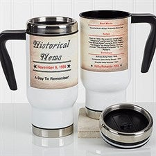 Personalized Birthday Comuter Travel Mug - The Day You Were Born - 17047