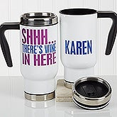 Personalized Travel Mug - Funny Morning Quote - 17049