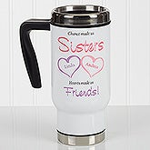 Personalized Commuter Travel Mug - My Sister, My Friend - 17124