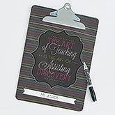Personalized Teacher Clipboard - Teacher Quotes - 17216