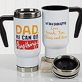 Personalized Commuter Travel Mug - Thanks Dad, I Turned Out Awesome - 17290