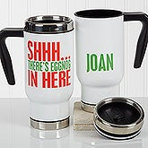 Funny Christmas Quote Personalized Commuter Travel Mug - 17363
