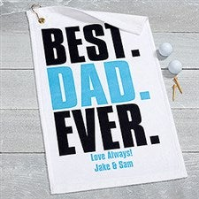 Personalized Golf Towel For Dad - Best Dad Ever - 17615