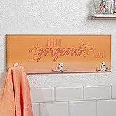 Morning Motivation Personalized Towel Hook Rack - 17630
