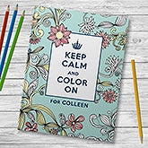 Keep Calm And Color On Personalized Adult Coloring Book - 18049D