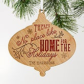 Personalized Wood Ornament - No Place Like Home - 18056