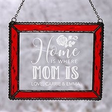 Home Is Where Mom Is Personalized Suncatcher  - 18806