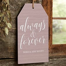 Personalized Wall Art Wood Tag - Always & Forever - 19192
