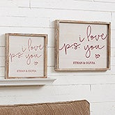 Custom Barnwood Wall Art - P.S. I Love You - 19282