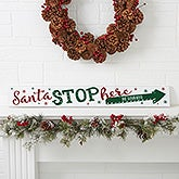 Santa Stop Here Personalized Wooden Sign - 19476
