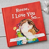 Personalized Kids Books - I Love You So - 19632D