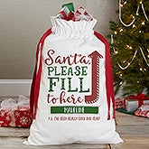Personalized Santa Sack - Santa, Fill To Here - 19645