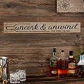 Personalized Bar Sign - Uncork & Unwind - 20643