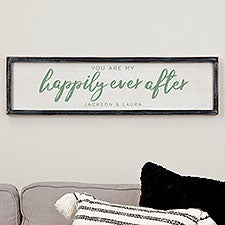 You Are My Happily Ever After Personalized Framed Wall Art  - 20689