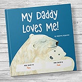 My Dad Loves Me! Personalized Kids' Book - 20734D