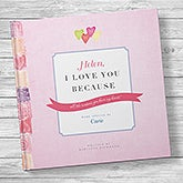 Personalized Love Book: I Love You Because - 20745D