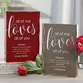 All Of Me Loves All Of You Personalized Colored Keepsake - 21019
