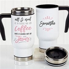 Little Bit Of Coffee And A Whole Lot Of Jesus Personalized Travel Mug - 21393