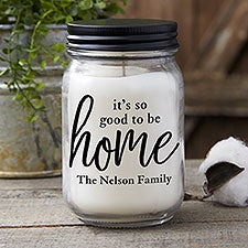 Good To Be Home Farmhouse Candle Jar - 21624