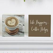 Coffee Helps Personalized Shelf Blocks - 22300