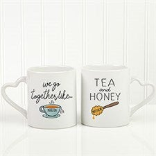 We Go Together Like Tea & Honey Personalized Mug Set - 22808