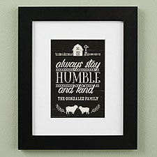 Always Stay Humble And Kind Farmhouse Personalized Framed Prints - 23078